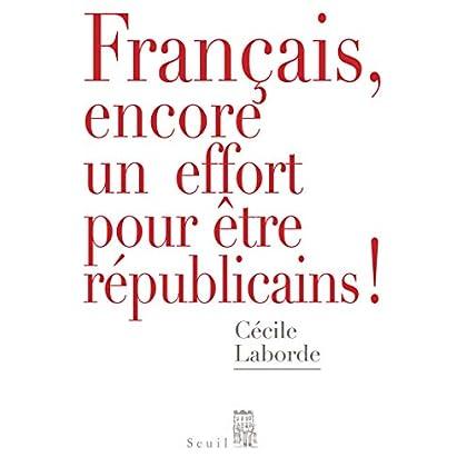Français, encore un effort pour être républicains!