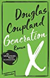 Generation X: Roman - Douglas Coupland