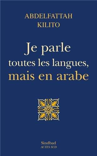 Je parle toutes les langues, mais en arabe