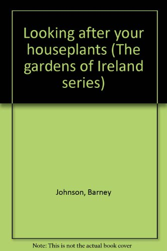 looking-after-your-houseplants-the-garden-of-ireland-series