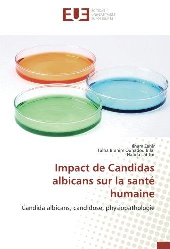 Impact de Candidas albicans sur la santé humaine par Ilham Zahir