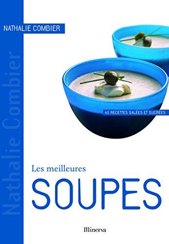Les Meilleurs...: Soupes por Nathalie Combier