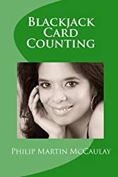 Blackjack Card Counting by Philip Martin McCaulay (2009-11-04)