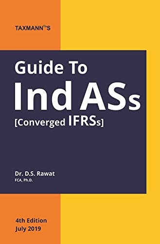 Guide to Ind ASs (Converged IFRSs)(CA Final)(4th Edition July 2019)