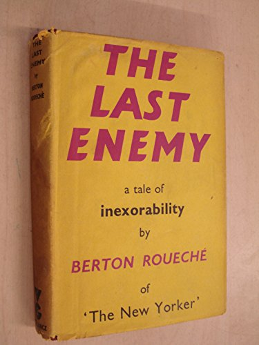 The Last Enemy by Berton Roueche