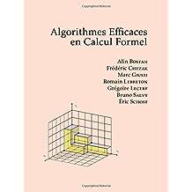 Algorithmes Efficaces en Calcul Formel