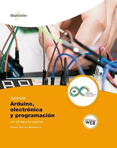 Aprender Arduino, electrónica programación 100 ejercicios