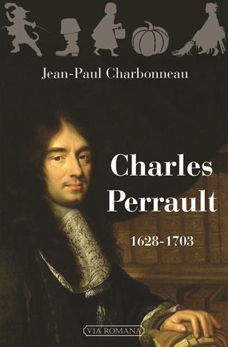 Charles Perrault. 1628-1703