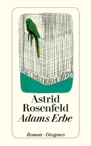 Buchseite und Rezensionen zu 'Adams Erbe' von Astrid Rosenfeld