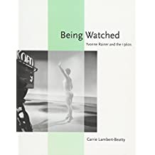 Being Watched – Yvonne Rainer and the 1960s