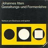Image de Gestaltungs- und Formenlehre. Vorkurs am Bauhaus und später