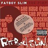 The Pimp by Fatboy Slim (2002-11-19) -