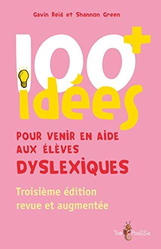 100+ ides pour venir en aide aux lves dyslexiques