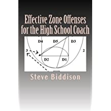 Effective Zone Offenses for the High School Coach