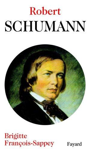 Robert Schumann par B François-Sappey