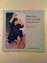 Spinning and Weaving in Palestine