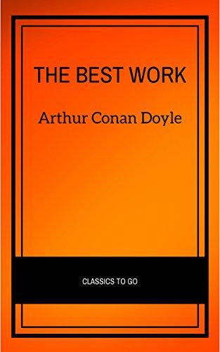 Arthur Conan Doyle: The Best Works (English Edition) por Arthur Conan Doyle