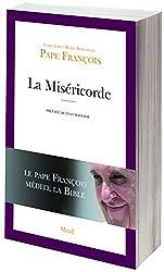 La miséricorde : Le service de la parole,  Le pape François médite la bible