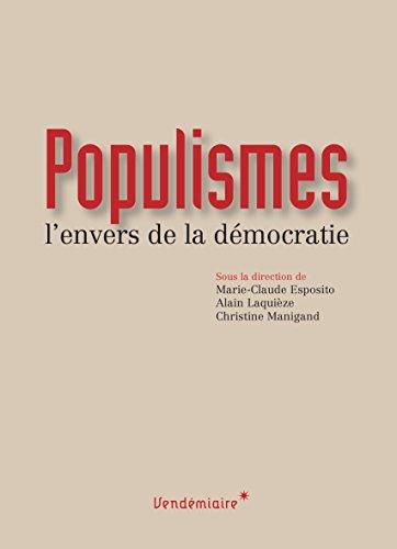 Populismes: L'envers de la démocratie (VENDEMIAIRE (ED) par Marie-Claude ESPOSITO