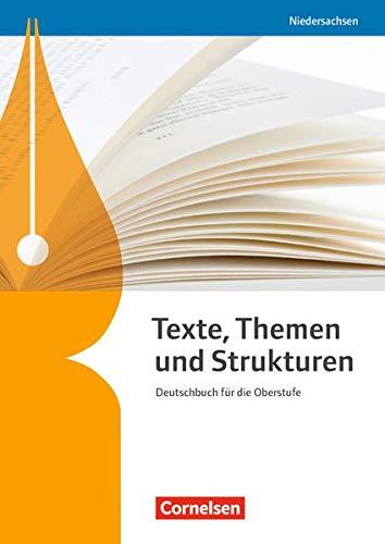 Texte, Themen und Strukturen - Niedersachsen - Neubearbeitung: Schülerbuch