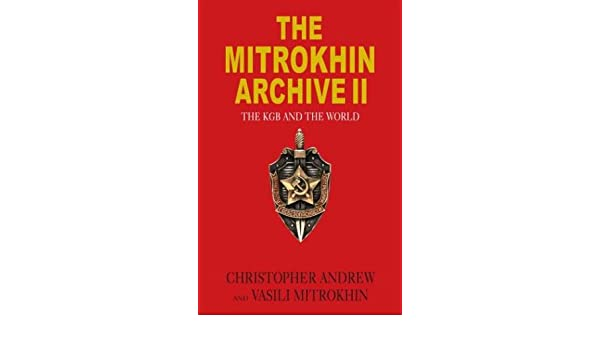 Buy The Mitrokhin Archive II: The KGB and the World Book