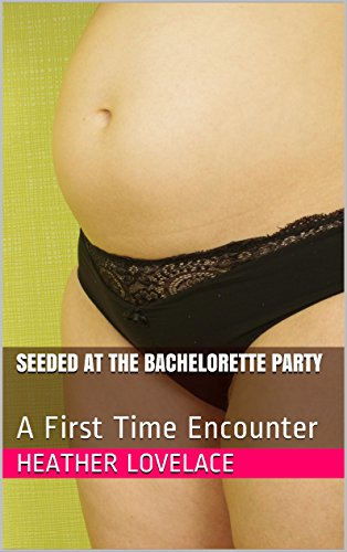 orette Party: A First Time Encounter (English Edition) (Bachelorette-party-gang)