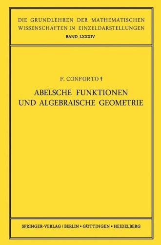 Abelsche Funktionen und Algebraische Geometrie (Grundlehren der mathematischen Wissenschaften, Band 84)