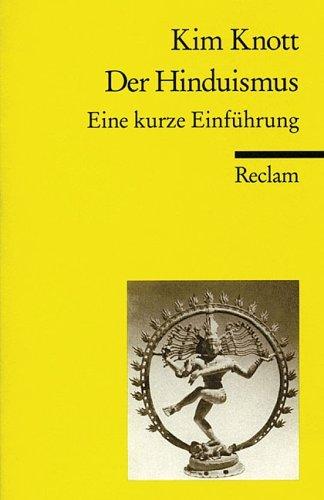 Der Hinduismus: Eine kurze Einführung by Kim Knott (2000-11-05)