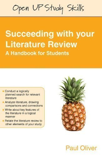 Succeeding with Your Literature Review: A Handbook for Students (Open Up Study Skills) by Oliver, Paul (2012)