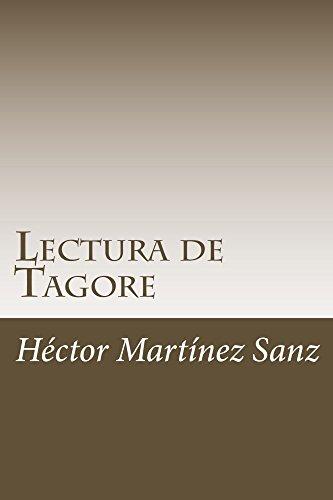 Lectura de Tagore: Ocho lecciones filosóficas por Héctor Martínez Sanz