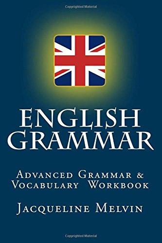 English Grammar: For Advanced Students Of English