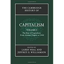 The Cambridge History Capitalism v1: Volume 1 by Larry Neal (2015-09-24)