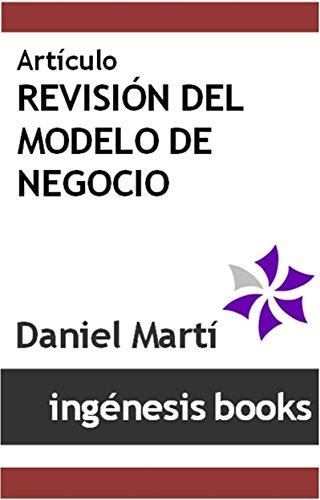 Descargar libros de google books en línea Artículo - Revisión del Modelo de Negocio B015AG7EPW PDF