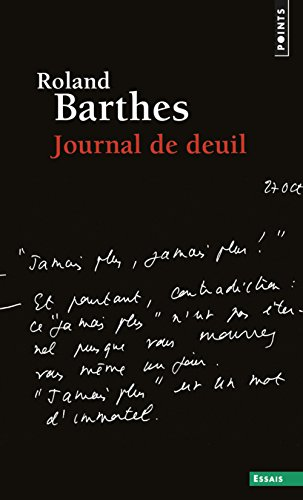 Journal de deuil. 26 octobre 1977 - 15 septembre 1 par Roland Barthes