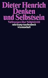 Denken Und Selbstsein: Vorlesungen üBer Subjektivität (Suhrkamp Taschenbuch Wissenschaft)