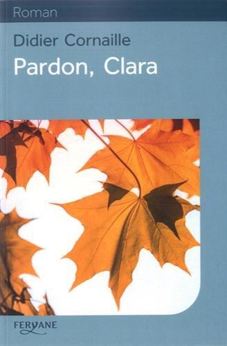 Pardon, Clara