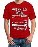 Wenn es Opa Nicht reparieren kann sind wir alle am Arsch Herren T-Shirt XXXX-Large Rot