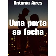 Uma porta se fecha (Portuguese Edition)