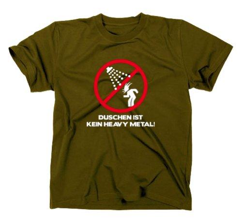 Duschen ist kein Heavy Metal Fun T-Shirt, wacken, festival, dixie, XXL, olive (Dusche Oliven)