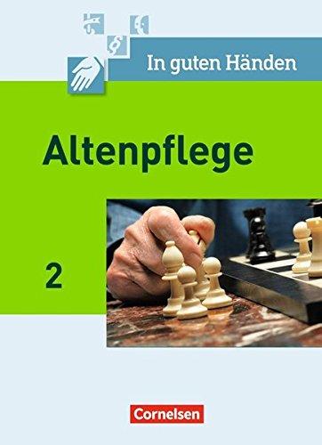 In guten Händen - Altenpflege Band 2 - Fachbuch - Schülerfassung