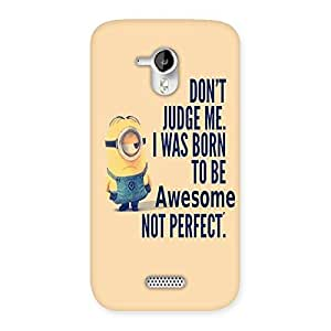 Gorgeous Quote Minio Yel Back Case Cover for Micromax Canvas HD A116