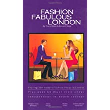 Fashion Fabulous London: The Top 200 Hottest Fashion Shops in London