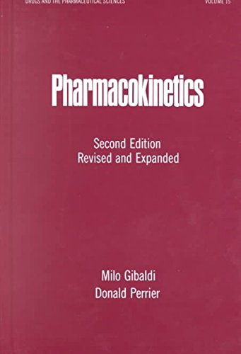 [(Pharmacokinetics)] [Edited by Milo Gibaldi ] published on (September, 1982)