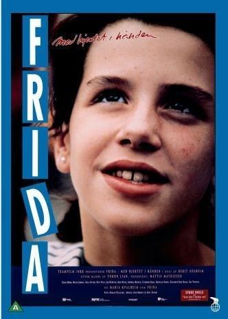 Frida - Straight from the Heart ( Frida - med hjertet i h?nden ) by Maria Kvalheim