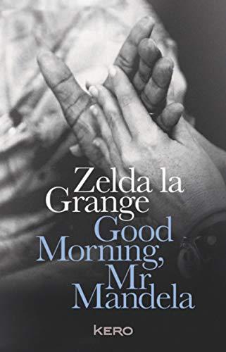 Good Morning Mr Mandela: Version française