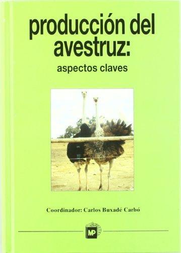 Descargar Libro Producción del avestruz: Aspectos claves. de Carlos Buxade Carbo