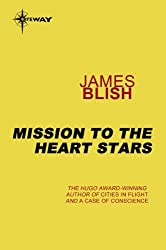 Mission to the Heart Stars: Heart Stars Book 2