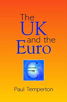 The UK and The Euro by [Temperton, Paul]