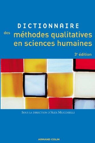 Dictionnaire des méthodes qualitatives en sciences humaines par Alex Mucchielli