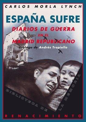 Espa・A Sufre Diarios De Guerra En (Biblioteca de la Memoria) por Carlos Morla Lynch
